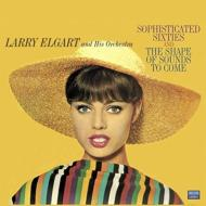 Sophisticated Sixties / The Shape Of Sounds To Come