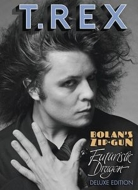 Bolans Zip Gun & Futuristic Dragon (Deluxe Edition)