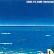 Farewell To The Seashore 〜午後の水平線