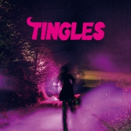 TINGLES