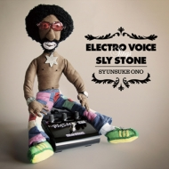 Electro Voice Sings Sly Stone 【RECORD STORE DAY 2017 限定盤】