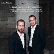 『ノーブルでメランコリーな楽器〜19世紀のホルンとピアノのための作品集』 アレック・フランク=ゲミル、アラスデア・ビートソン