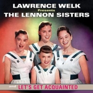 Lawrence Welk Presents The Lennon Sisters: Let's