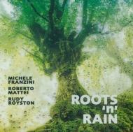 Roots 'n' Rain
