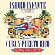 Isidro Infante Presenta Cuba Y Puerto