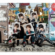 ROCK THA TOWN 【初回限定盤A】(+DVD)