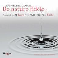 De Nature Fidele-works For Flute & Harp: Parrino(Fl)A.luise(Hp)+schumann, Debussy