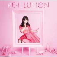 RE-ILLUSION 【アーティスト盤】(+DVD)
