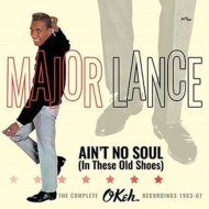 Ain't No Soul (In These Old Shoes): The Complete Okeh Recordings 1963-67