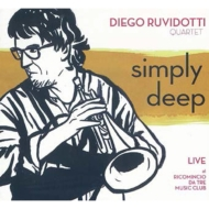 Simply Deep: Live At Ricomincio Da Tre Music Club