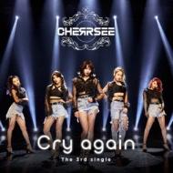Cry again 【初回限定盤A】(+DVD)