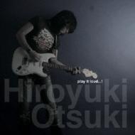 play it loud...!