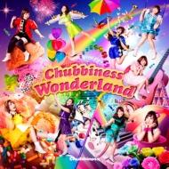 Chubbiness Wonderland