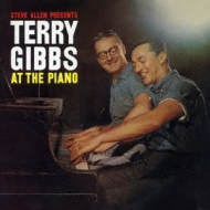 Steve Allen Presents Terry Gibbs At The Piano