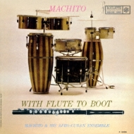 Machito With Flute To Boot