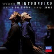 歌曲集『冬の旅』『白鳥の歌』 ギュンター・グロイスベック、ゲロルト・フーバー(2CD)