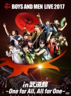 BOYS AND MEN LIVE 2017 in 武道館 〜One for All, All for One〜【初回生産限定盤】