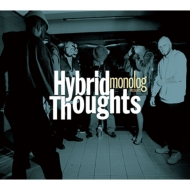 monolog presents Hybrid Thoughts