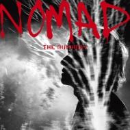 NOMAD 【初回限定盤】(SHM-CD+Blu-ray)