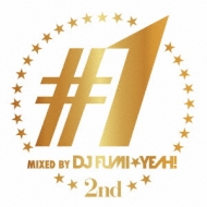 ♯1 -2nd-Mixed By Dj Fumi★yeah!