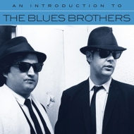 Introduction To The Blues Brothers