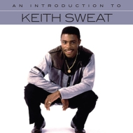 Introduction To Keith Sweat