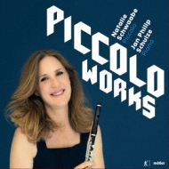 Natalie Schwaabe: Piccolo Works-modern Music For Piccolo