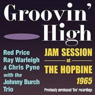 Groovin High -Jam Session At The Hopbine 1965