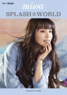 ギター弾き語り miwa 「SPLASH☆WORLD」