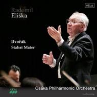 『スターバト・マーテル』 ラドミル・エリシュカ&大阪フィル、大阪フィルハーモニー合唱団(2CD)