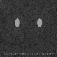THE YELLOW MONKEY IS HERE.NEW BEST (初回生産限定/2枚組アナログレコード)