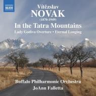 交響詩『タトラ山にて』『永遠の憧れ』、序曲『レディ・ゴディヴァ』 ジョアン・ファレッタ&バッファロー・フィル