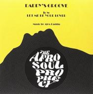 Daddy's Groove / Let Me Be Your Lover