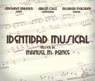 Identidad Musical: Barrera(P)Cruz(Cb)Merchand(Dr)