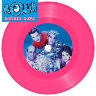 Barbie Girl (7 Inch Pink Disc)(Record Store Day 2017)