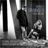 ソプラノとピアノによる民謡集 クレア・ブース、クリストファー・グリン