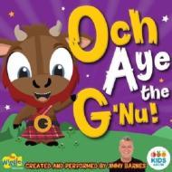 Och Aye The G Nu
