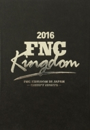 2016 FNC KINGDOM IN JAPAN -CREEPY NIGHTS-【完全生産限定盤】(5DVD)