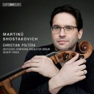 ショスタコーヴィチ:チェロ協奏曲第2番、マルチヌー:チェロ協奏曲第2番 クリスチャン・ポルテラ、ギルバート・ヴァルガ&ベルリン・ドイツ交響楽団