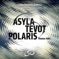 『アサイラ』『テヴォット』『ポラリス』『ブラームス』 トマス・アデス&ロンドン交響楽団