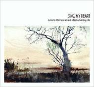 Sing, My Heart