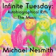 Nfinite Tuesday: Autobiographical Riffs
