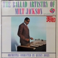Ballads Artistry Of Milt Jackson