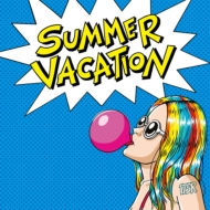 SUMMER VACATION 【初回限定盤】(+CD)
