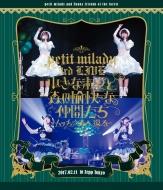 petit milady 3rd LIVE! 小さな淑女と森の愉快な仲間たち 〜ムッチュ☆森へ還る〜