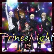 Prince Night〜どこにいたのさ!? MY PRINCESS〜