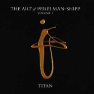 Art Of Perelman-shipp Vol 1 -Titan