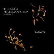 Art Of Perelman-shipp Vol 2 -Tarvos