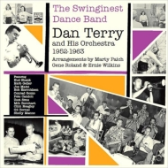 Swinginest Dance Band: Day Terry & His Orchestra 1952-1963