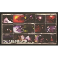 F-BLOOD LIVE -RECORDED AT YOKOHAMA ARENA,7,APRIL,1998